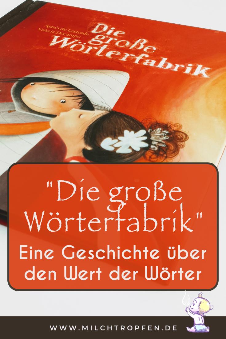 Die große Wörterfabrik - Eine Geschichte über den Wert der Wörter | Mehr Infos auf www.milchtropfen.de