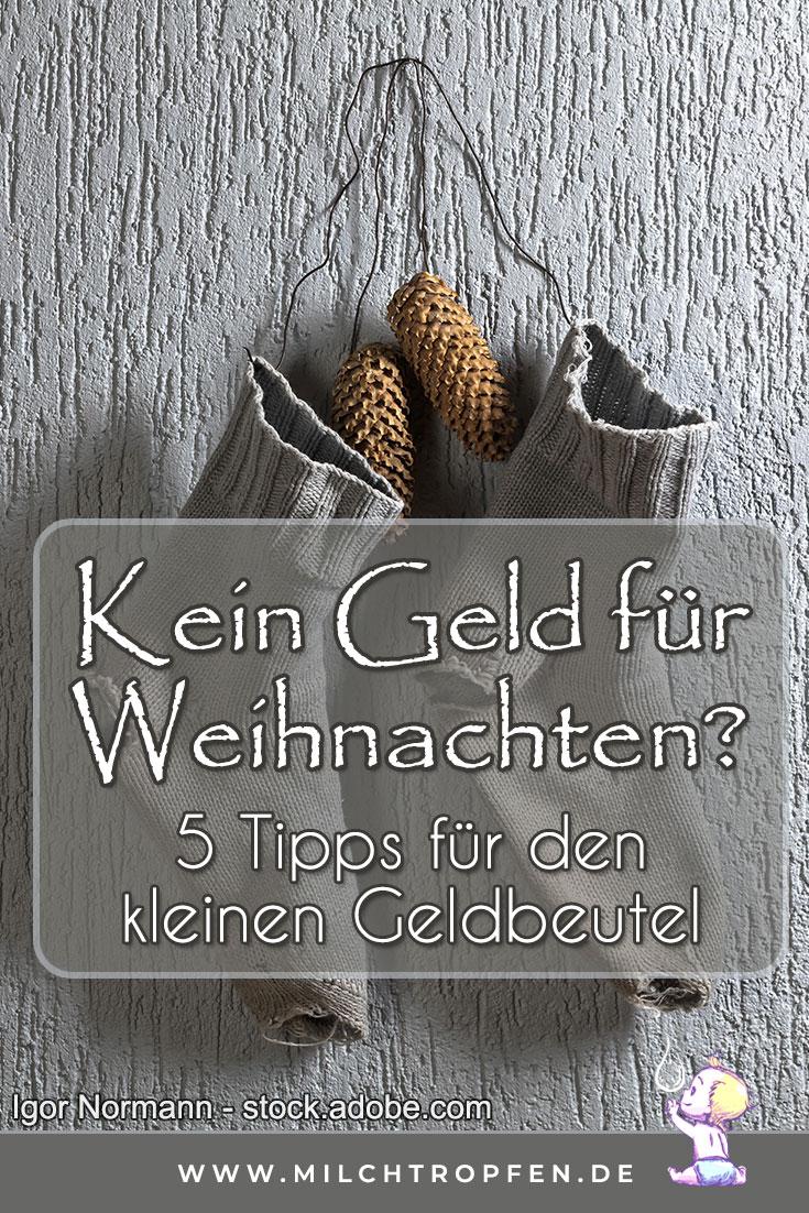 Kein Geld für Weihnachten - 5 Tipps für den kleinen Geldbeutel | Mehr Infos auf www.milchtropfen.de