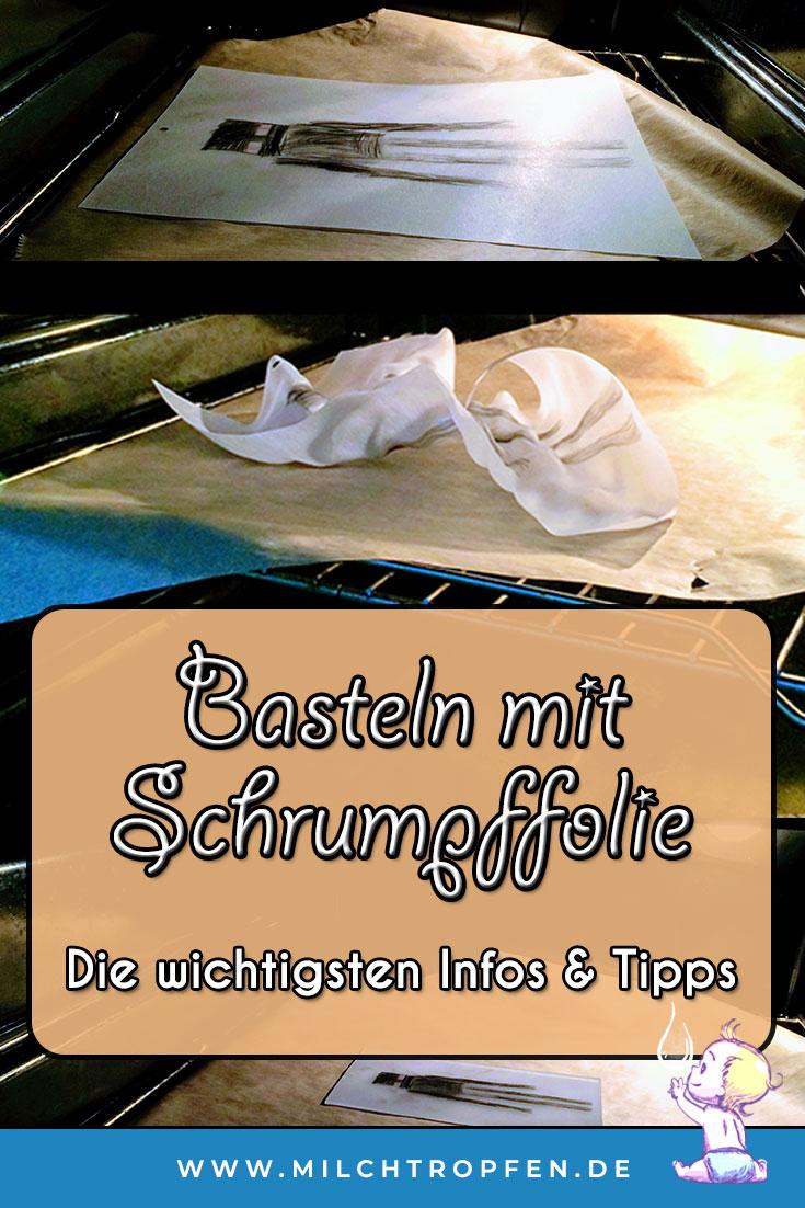 Basteln mit Schrumpffolie - Die wichtisten Infos und Tipps | Mehr Infos auf www.milchtropfen.de