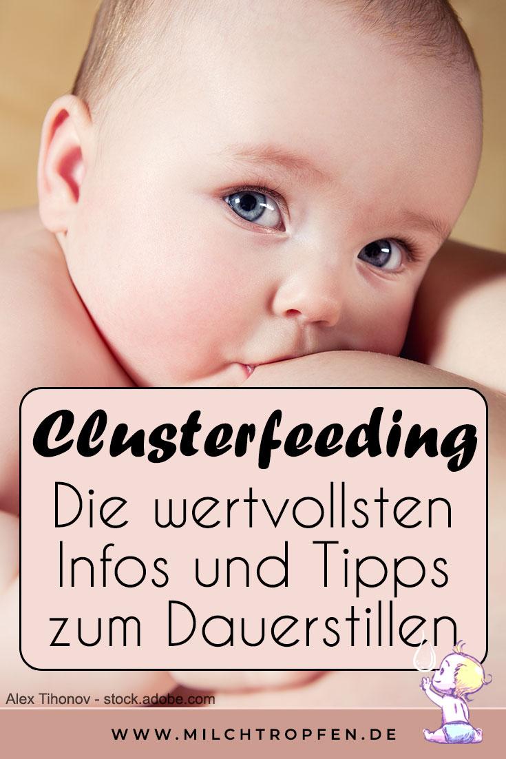 Clusterfeeding - Die wertvollsten Infos und Tipps zum Dauerstillen | Mehr Infos auf www.milchtropfen.de