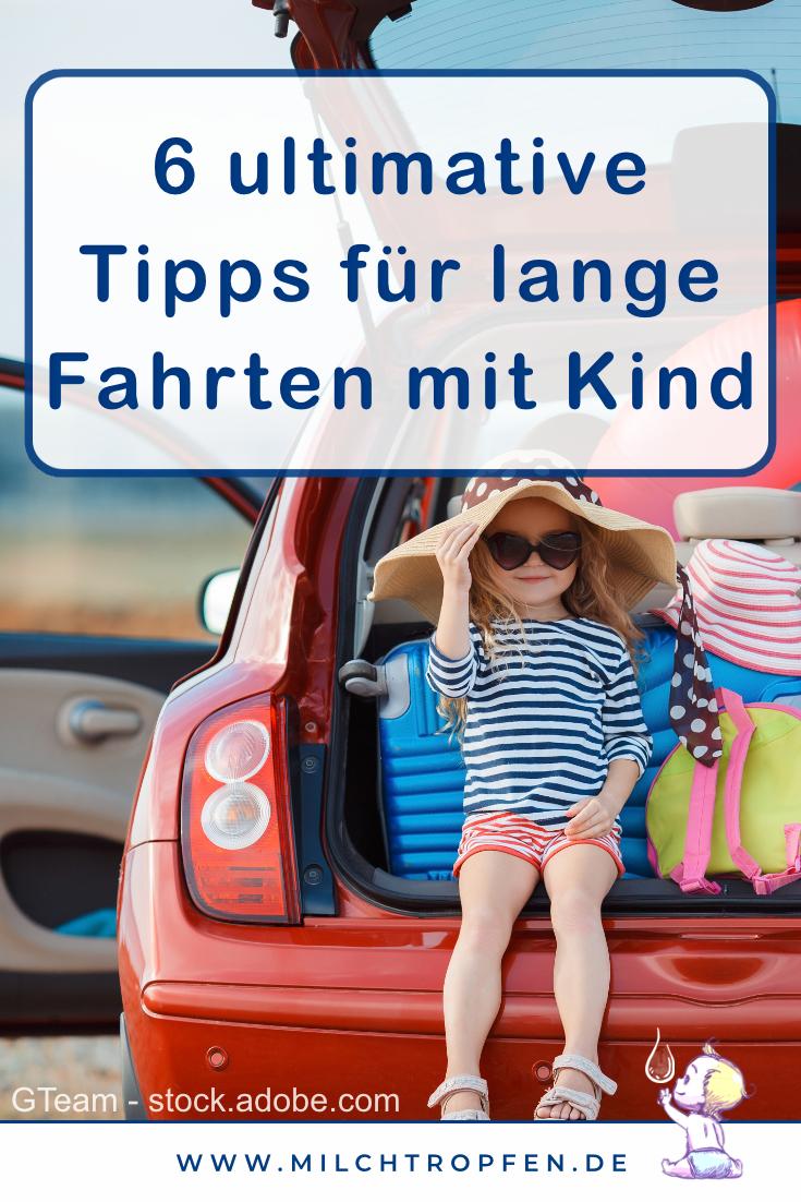 6 ultimative Tipps für lange Fahrten mit Kind   Mehr Infos auf www.milchtropfen.de