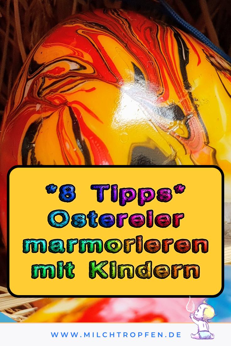 8 Tipps Ostereier marmorieren mit Kindern | Mehr Infos auf www.milchtropfen.de