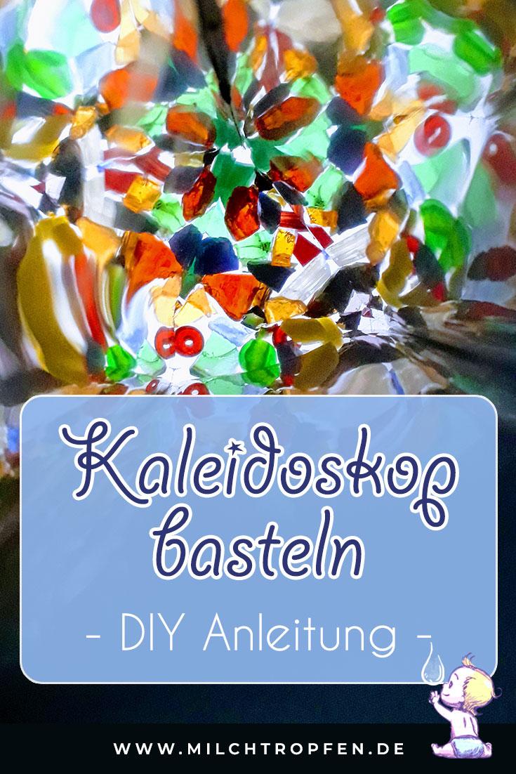 Kaleidoskop basteln - DIY Anleitung