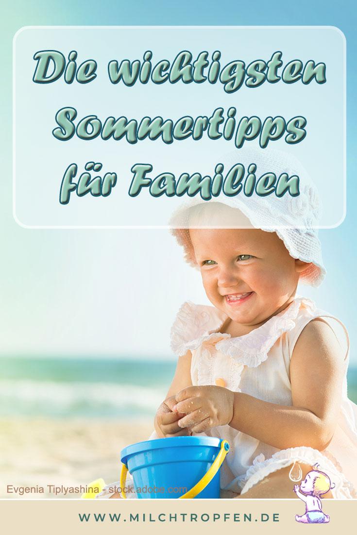 Die wichtigsten Sommertipps für Familien | Mehr Infos auf www.milchtropfen.de