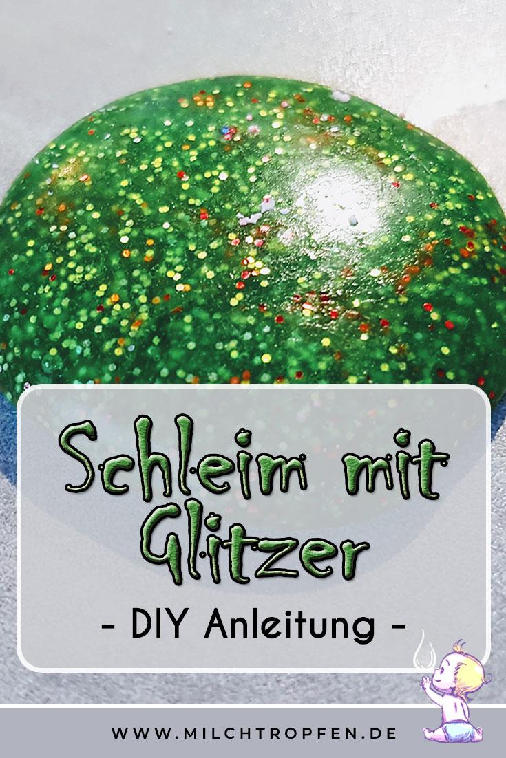 Schleim mit Glitzer - DIY Anleitung - | Mehr Infos auf www.milchtropfen.de