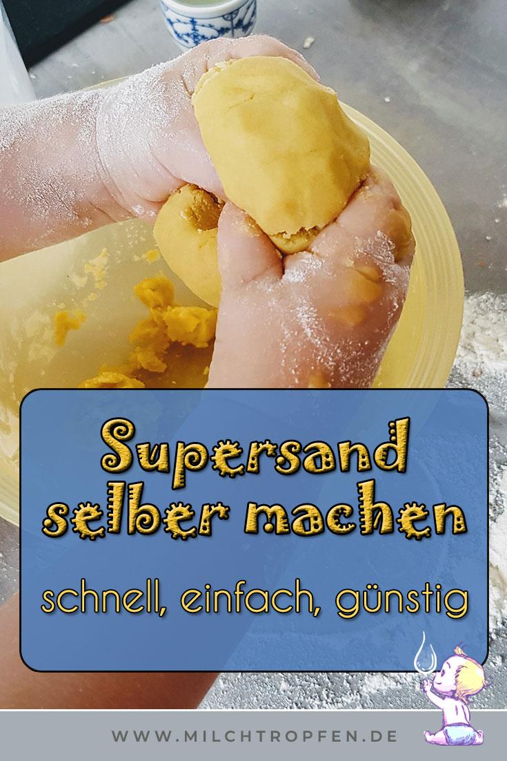 Supersand selber machen - schnell, einfach, günstig | Mehr Infos auf www.milchtropfen.de