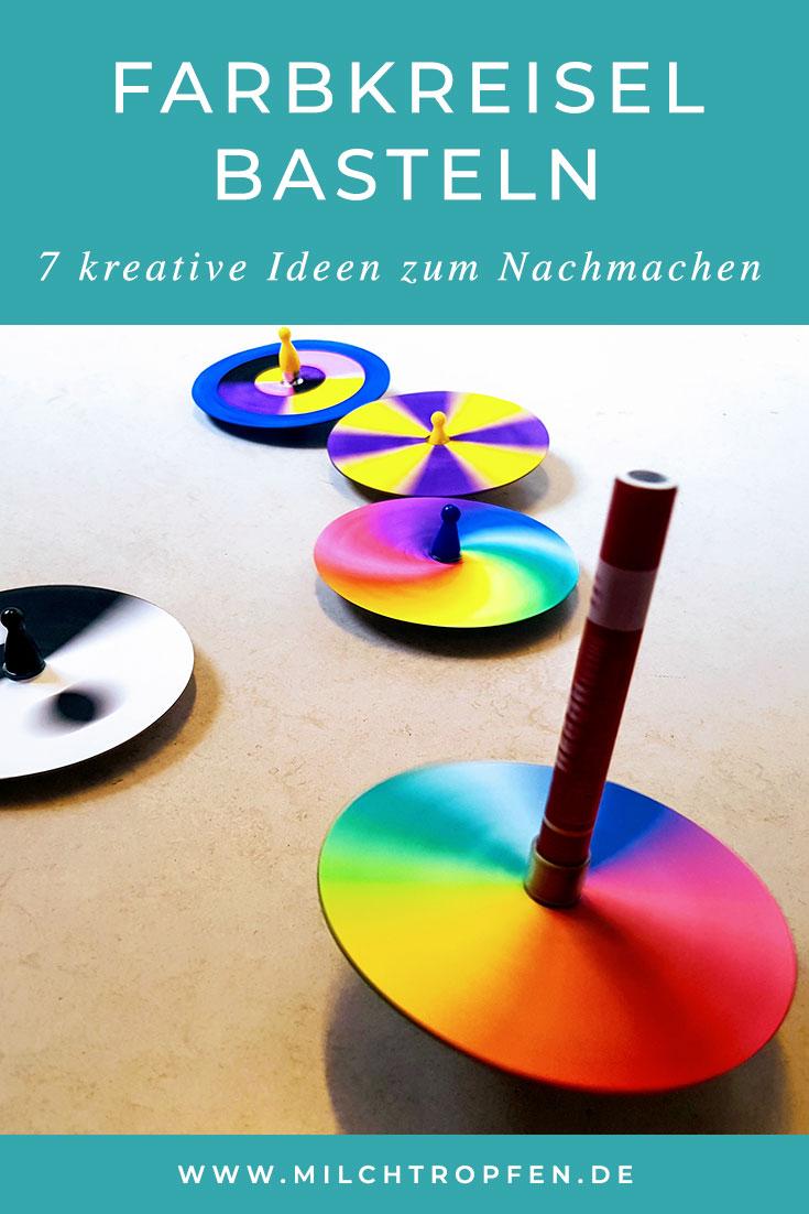 Farbkreisel basteln - 7 kreative Ideen zum Nachmachen | Mehr Infos auf www.milchtropfen.de