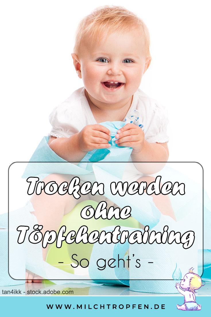 Trocken werden ohne Töpfchentraining - So geht's | Mehr Infos auf www.milchtropfen.de