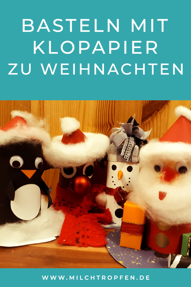 basteln mit klopapierrollen zu weihnachten diy bastelanleitungen. Black Bedroom Furniture Sets. Home Design Ideas