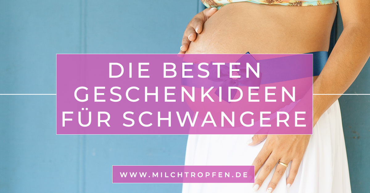 ᐅ Die Besten Geschenkideen Für Schwangere Und Werdende Mütter