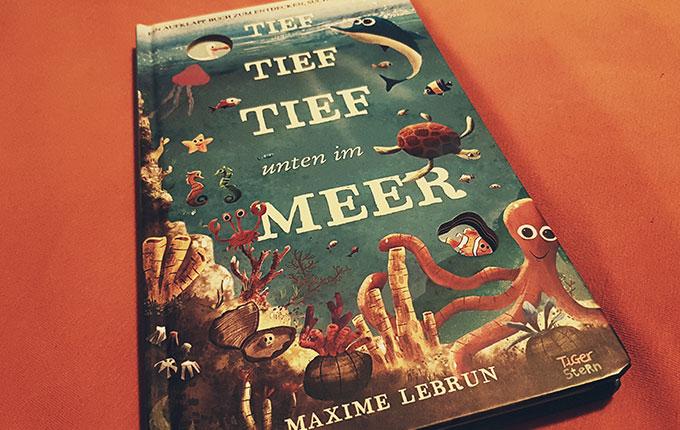 Buch Tief tief tief unten im Meer