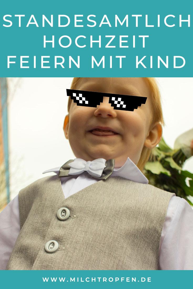 Standesamtlich Hochzeit feiern mit Kind – 7 Tipps | Mehr Infos auf www.milchtropfen.de