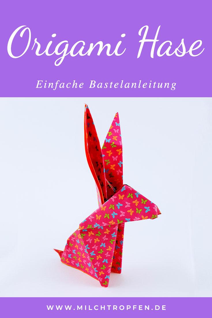 Origami Hase - Einfache Bastelanleitung | Mehr Infos auf www.milchtropfen.de