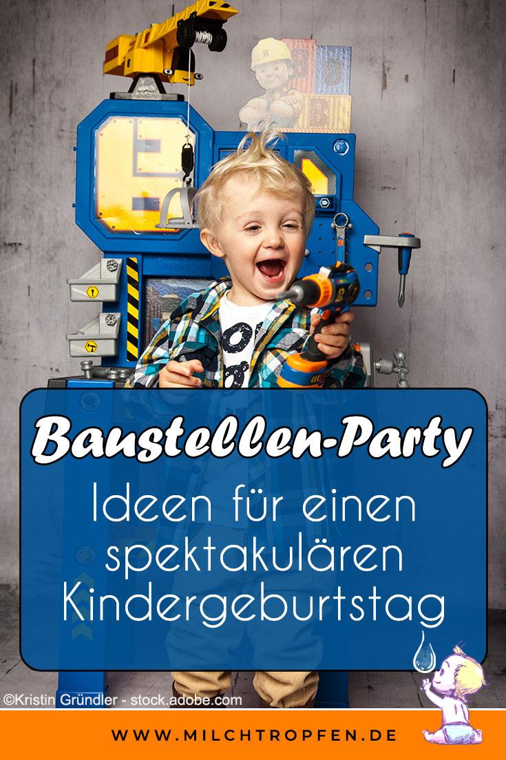 Baustellen-Party zum Kindergeburtstag - Ideen für einen spektakulären Kindergeburtstag | Mehr Infos auf www.milchtropfen.de