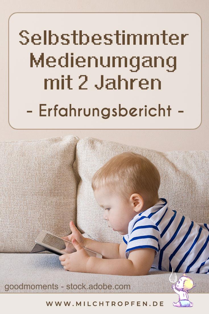 Selbstbestimmter Medienumgang mit 2 Jahren - Erfahrungsbericht | Mehr Infos auf www.milchtropfen.de