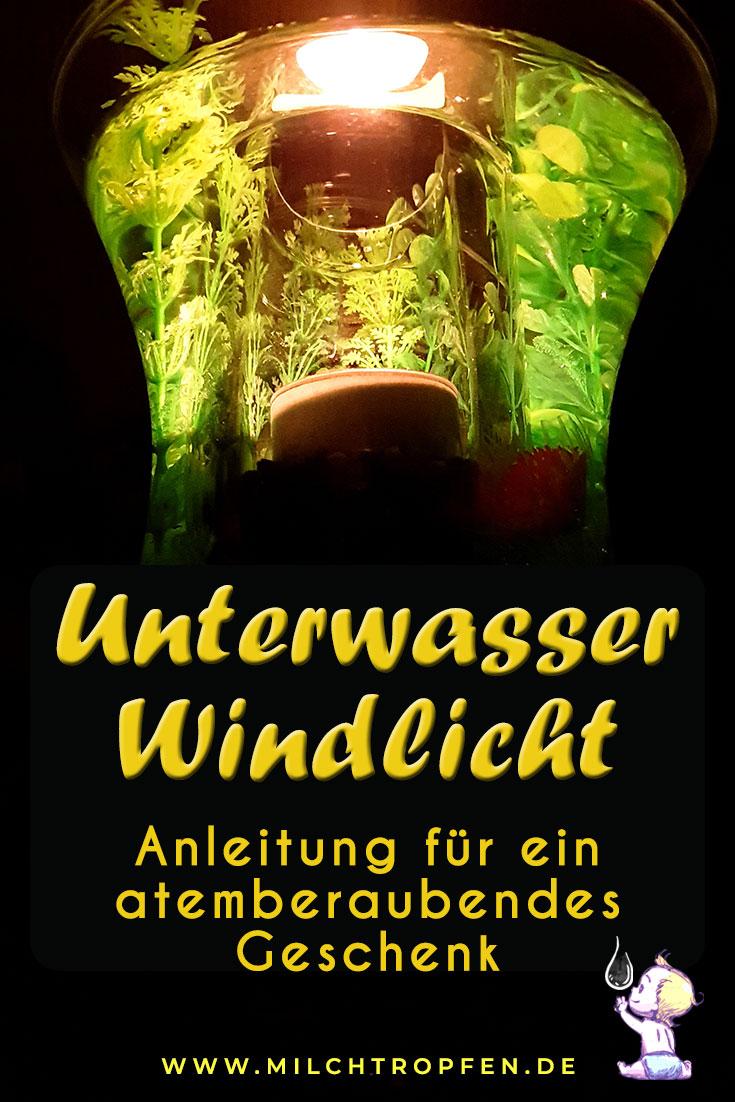 Windlicht im Wasser - Anleitung für ein atemberaubendes Geschenk | Mehr Infos auf www.milchtropfen.de