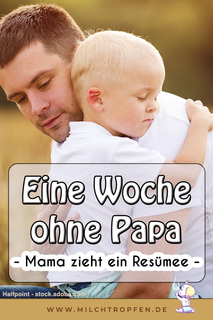 Eine Woche ohne Papa - Mama zieht ein Resümee | Mehr Infos auf www.milchtropfen.de