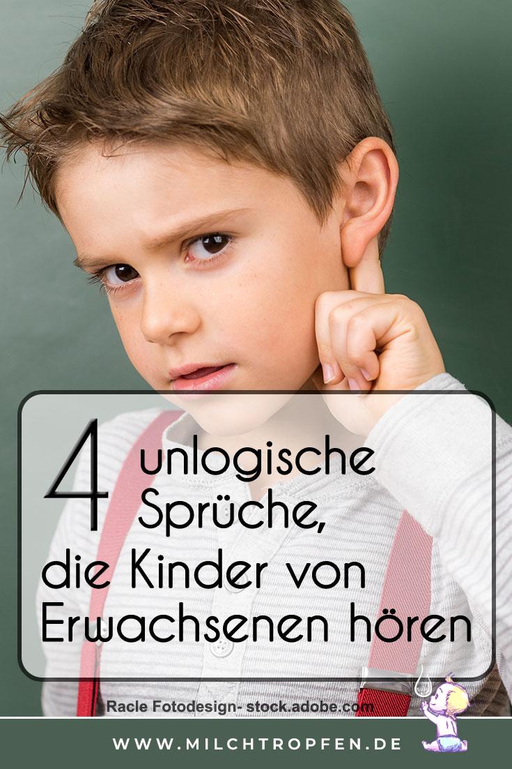 Vier unlogische Sprüche, die Kinder von Erwachsenen hören | Mehr Infos auf www.milchtropfen.de