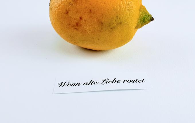 Zitrone - Wenn alte Liebe rostet