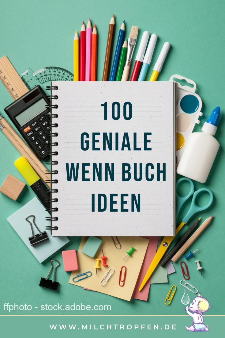 100 geniale Ideen für das Wenn Buch | Mehr Infos auf www.milchtropfen.de