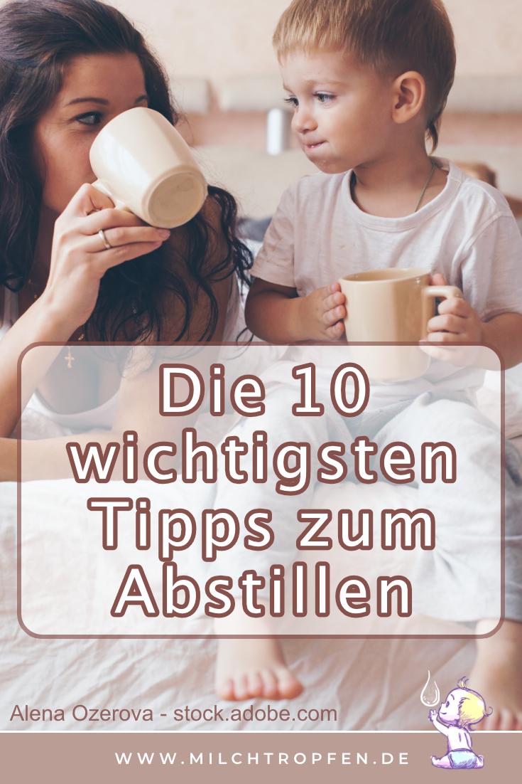 Die 10 wichtigsten Tipps zum Abstillen | Mehr Infos auf www.milchtropfen.de