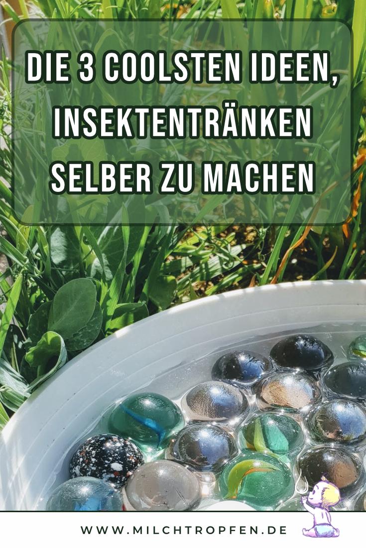 Die 3 coolsten Ideen, Insektentränken selber zu machen | Mehr Infos auf www.milchtropfen.de