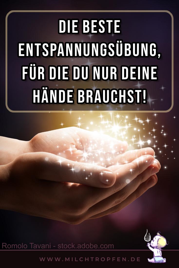 Die beste Entspannungsübung, für die du nur deine Hände brauchst! | Mehr Infos auf www.milchtropfen.de