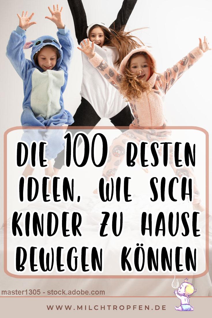 Die 100 besten Ideen, wie sich Kinder zu Hause bewegen können | Mehr Infos auf www.milchtropfen.de